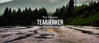 The Ultimate Tearjerker Reading List